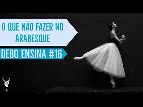 o-que-não-fazer-no-arabesque?-|-debo-ensina-#16