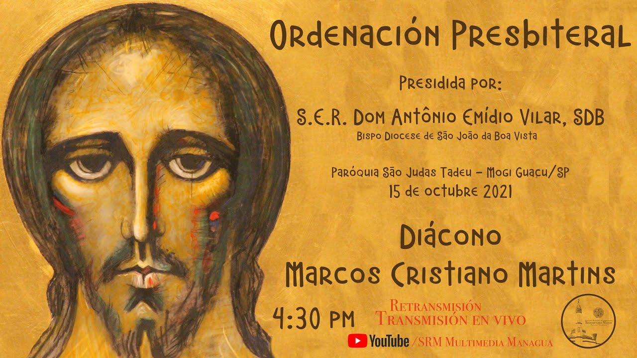 Eucaristía - Ordenación Presbiteral -  15/10/21