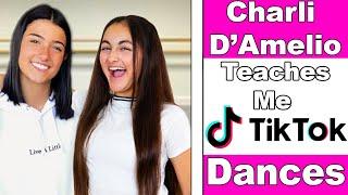 Charli D&#39Amelio teaches me Tik Tok dances