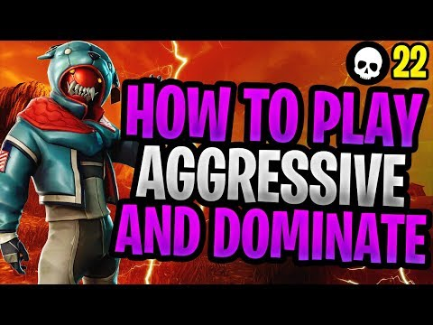 How To DOMINATE While Playing Aggressive In Fortnite! (Fortnite How To Get Better)