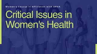 Critical Issues in Women's Health