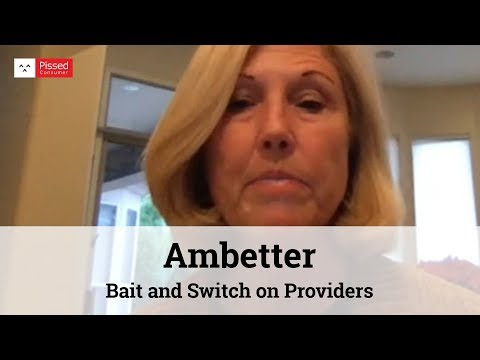 Ambetter Reviews - Bait and Switch on Providers @ Pissed Consumer Interview
