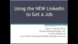 Using the NEW LinkedIn to Get a Job