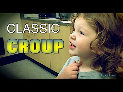 CLASSIC CROUP: Live Diagnosis with Dr. Paul