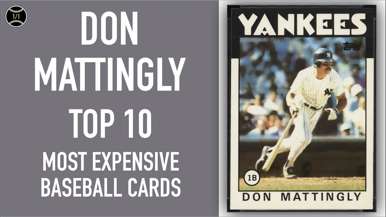 Don Mattingly Top 10 Most Expensive Baseball Cards Sold On Ebay November January 2019