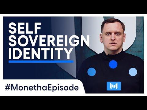 Self-Sovereign Identity   #MonethaEpisode