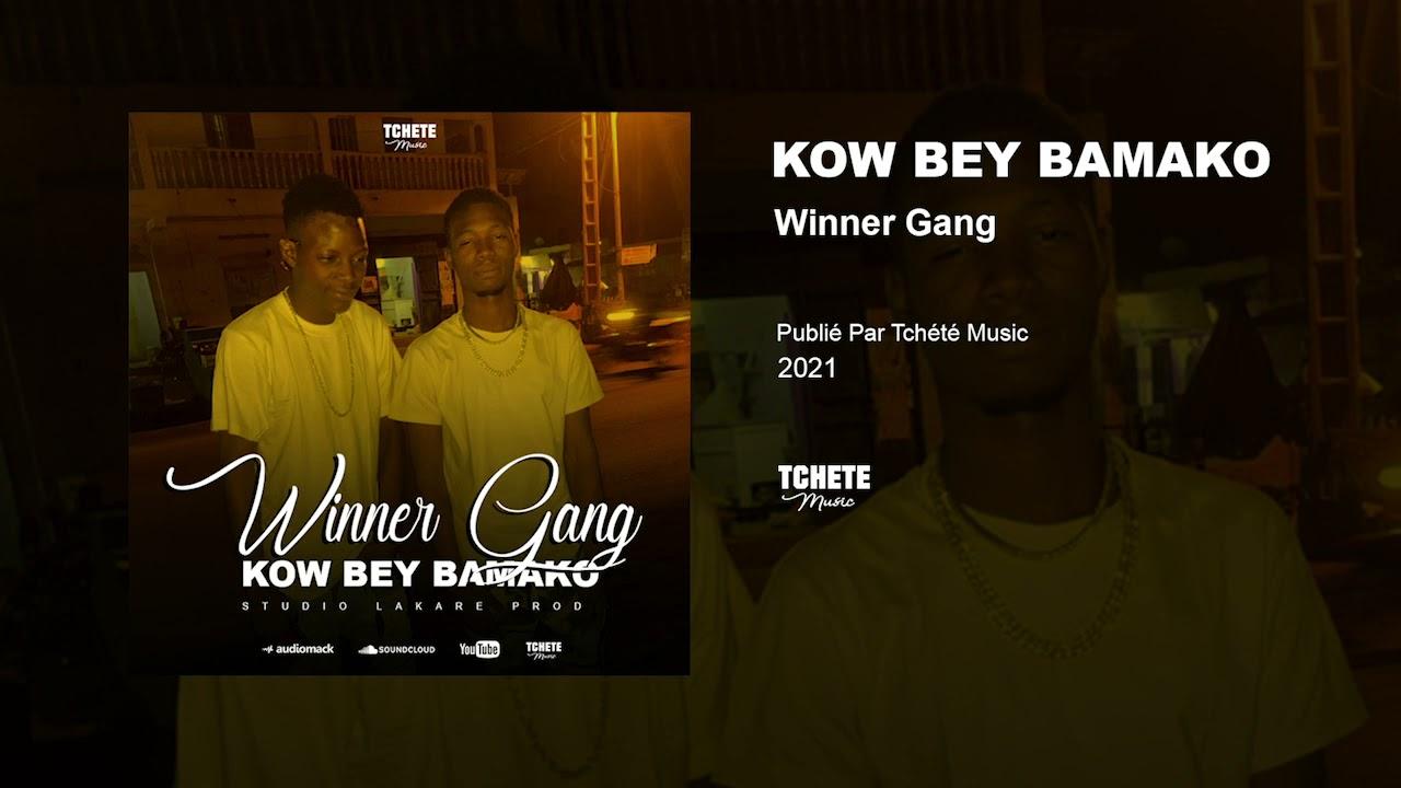 Winner Gang - Kow Bey Bamako