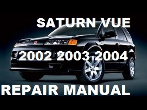 hqdefault saturn vue 2002 2003 2004 repair manual youtube Raspberry Pi 3 Wiring Diagram at eliteediting.co