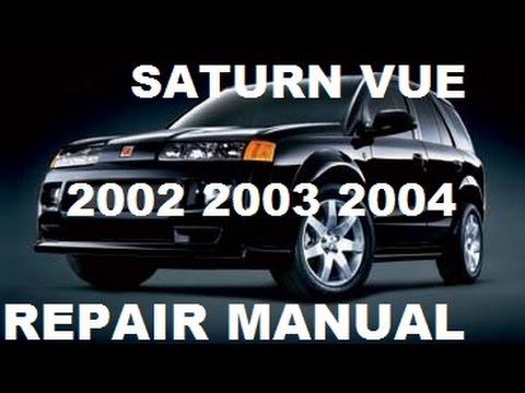 Saturn Vue 2002 2003 2004 repair manual  YouTube