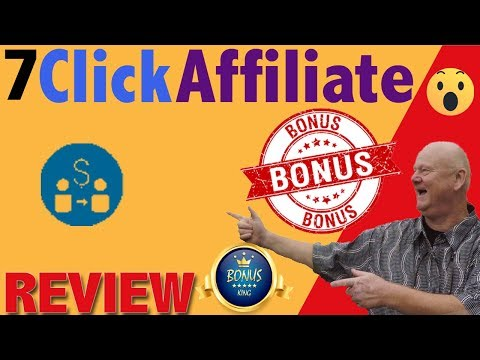 7-click-affiliate-review-with-free-custom-bonuses
