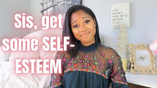 How To Grow Your Self-Esteem FAST
