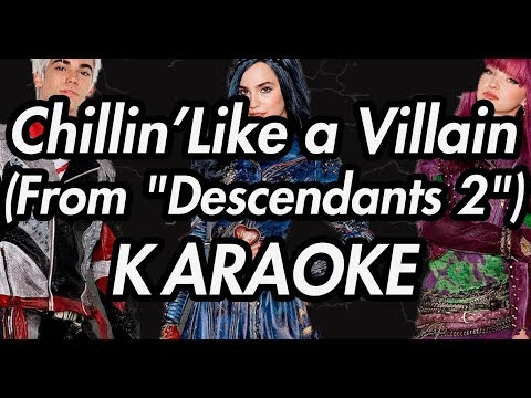 "Chillin' Like a Villain (From ""Descendants 2"")(Karaoke Lyrics on Screen)"