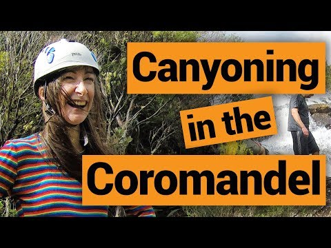 Canyoning in the Coromandel – New Zealand's Biggest Gap Year – Backpacker Guide New Zealand