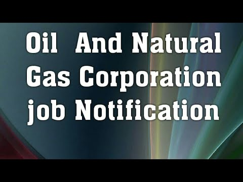 Oil and Natural Gas Corporation  Job Notification ( January 13 Day )