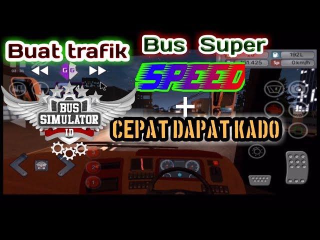 Cara Buat Trafik Super Ngebut Di Bus Simulator Indonesia | Bussid