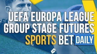 Uefa Europa League Group Stage Futures & Odds   Football Betting Tips