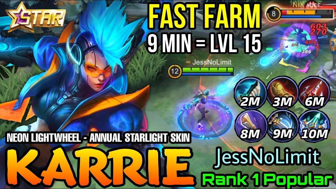 Karrie Neon Lightwheel New Anuual Starlight Skin Gameplay - Top 1 Popularity by JessNoLimit - MLBB