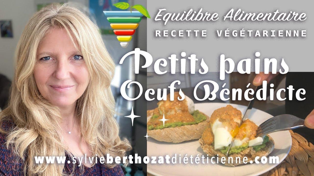 Recette végétarienne : petits pains oeufs Bénédicte