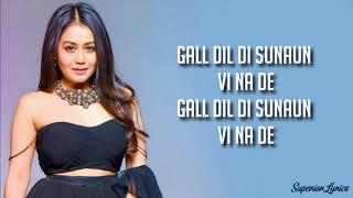 Puchda Hi Nahi - Neha Kakkar (Lyrics) | Rohit Khandelwal | Babbu | Maninder B | MixSingh