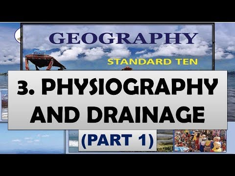 C3P1 Physiography and Drainage - 10th Maharashtra State Board Geography New Syllabus | SSC 2018