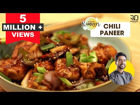 How to make Chilli Paneer | चिल्ली पनीर | Easy Chilli Paneer recipe |  Chef Ranveer Brar