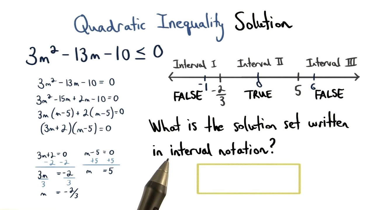 quadratic inequality solution in interval notation - visualizing