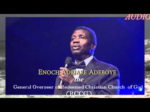 When God is silence to our prayer Pastor Adejare Adeboye preaching 2015 G O Redeemed Christian Churc