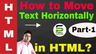 How to move text horizontally in html | Moving text in html