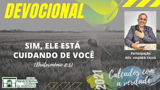 Devocional | SIM, ELE ESTÁ CUIDANDO DE VOCÊ | 12/10/2021