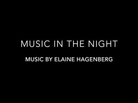Music in the Night by Elaine Hagenberg