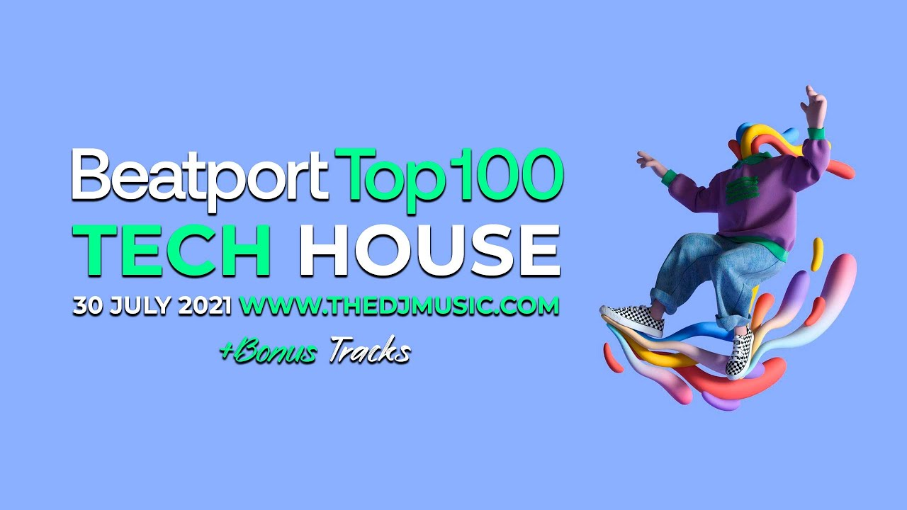 Download BEATPORT TOP 100 TECH HOUSE + BONUS TRACKS 30 JULY 2021
