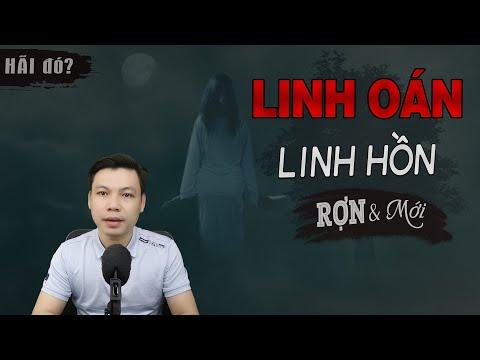 Linh Oán Linh Hồn - Truyện Ma Mới Có Thật Nghe MC Đình Soạn Kể Sợ Hơn Phim