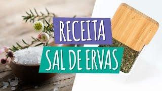 RECEITA DE SAL DE ERVAS |  Para substituir o sal