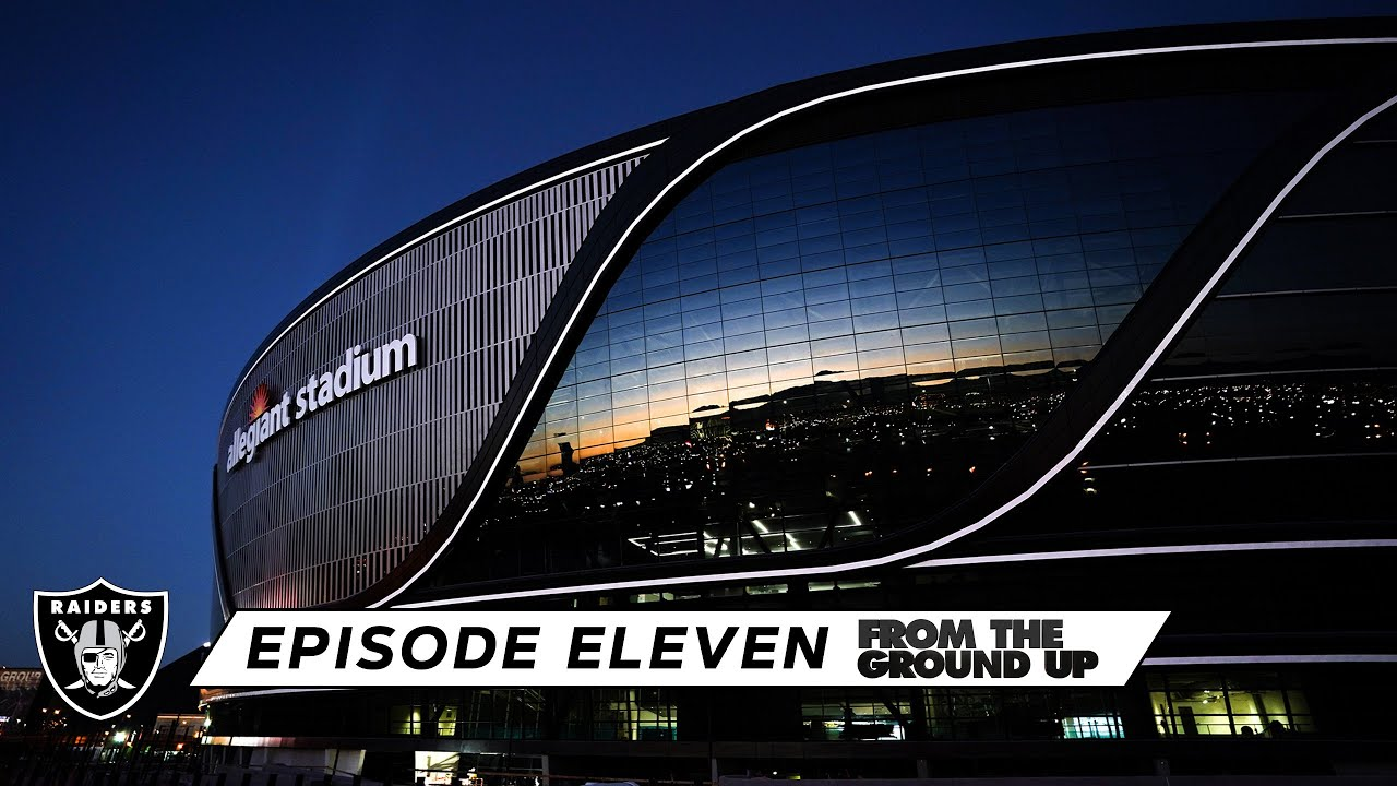 Download From The Ground Up: There's No Road Map For This (Ep. 11) | Allegiant Stadium | Las Vegas Raiders