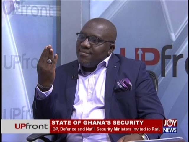 State of Ghana's Security – Upfront on JoyNews (30-1-19)