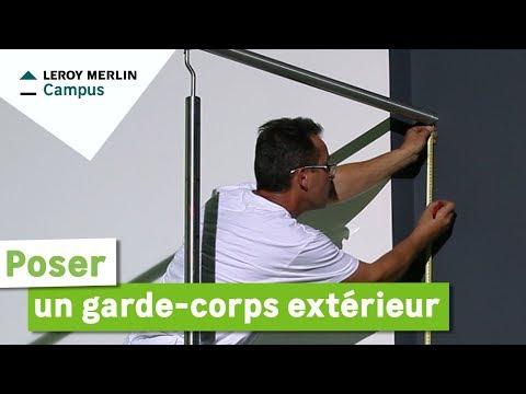 Comment Poser Un Garde Corps Extérieur Leroy Merlin Youtube