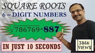 Trick 445 - Square Root of 6-Digit Numbers in 10 Seconds
