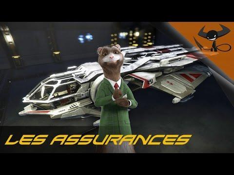 [FR] Star Citizen - Les Assurances