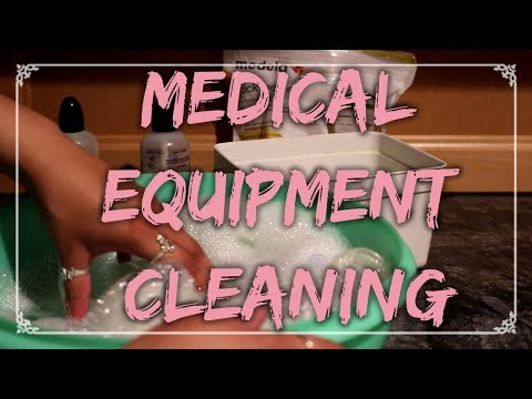 MEDICAL EQUIPMENT CLEANING   Ashley Wilson