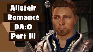 Alistair Complete Romance - pt 3 - Dragon Age: Origins