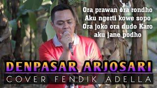 Download DENPASAR ARJOSARI Karya (cak Supali Alm)Cover Fendik Adella DutCom BDS Super gayeng..!!