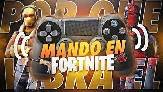 🔥🔥PORQUE VIBRA EL MANDO(CONTROL)EN FORTNITE BATTLE ROYALE?🔥🔥 //FORTNITE//