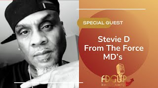 Stevie D Of The Force MD's