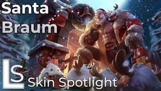 Santa Braum - Skin Spotlight - League of Legends - Snowdown Showdown Collection