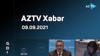 AZTV Xəbər 20:00  - 09.09.2021