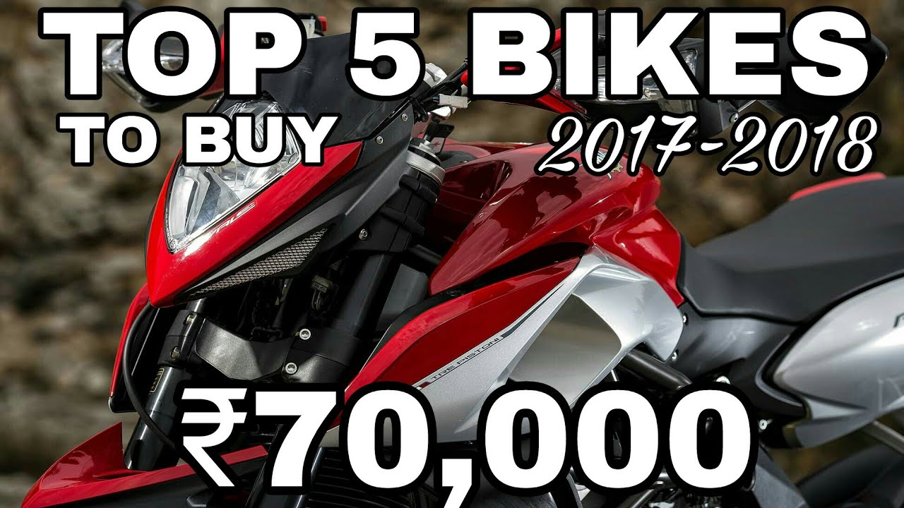 Top 5 Bikes Of 70 000 To Buy In India 2017 2018 Youtube