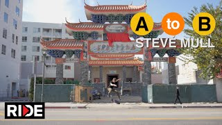 Steve Mull Skates Chinatown - A to B
