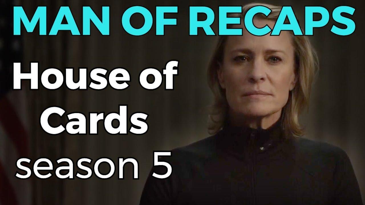 Recap House Of Cards Season 5 Youtube