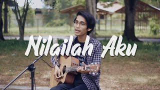 Kangen Band - Nilailah Aku (Acoustic Cover By Tereza)