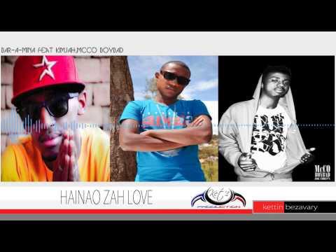 1 BAR A MINA   HAINAO ZAH LOVE feat KIMJAH, McCO BOYBAD